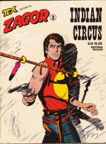 tex apresenta zagor nº 3 - indian circus - ed. vecchi ótima
