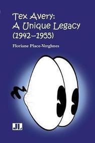 Tex Avery Floriane Place Verghnes Paperback