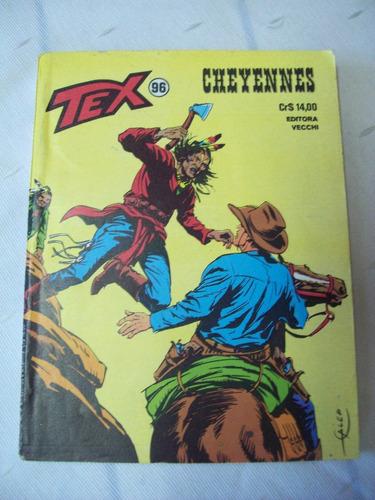 tex nº 96: cheyennes - 1ª edição - 1979 - ed. vecchi