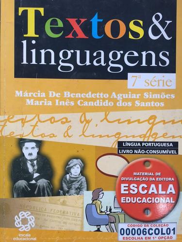 textos e linguagens 7ª série - língua portuguesa