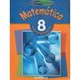 Matemática 8º Básico / Editorial Santillana