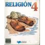 Religión 4º Básico / Editorial Edebé