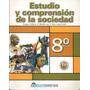 Estudio Y Comprensión De La Sociedad 8º Básico / Marenostrum