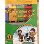 Where Does Our Rubbish Go. Level 3. Lets Recycle.mcmillan