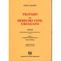 Tratado De Derecho Civil Uruguayo. Tomo 23 - Jorge Gamarra