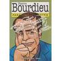 Pierre Bourdieu Para Principiantes.