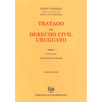 Tratado De Derecho Civil Uruguayo T. 5 - Jorge Gamarra