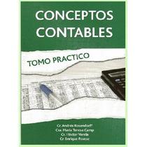 Contabilidad General - Tomo Práctico - Conceptos Contables