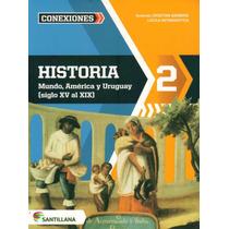 Historia 2º Mundo, América Y Uruguay Santillana