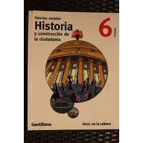 Ciencias Sociales, Historia 6 Sexto, Santillana, Usado