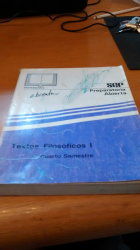 textos filosoficos i 4to semestre - preparatoria abierta sep