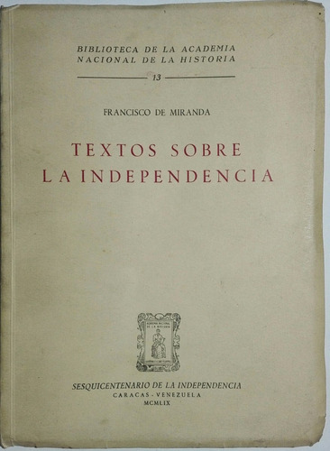 textos sobre la independencia francisco de miranda pb172