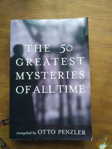 the 50 greatest mysteries of all time , poe, king, huxley