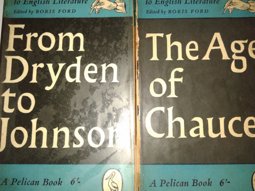 the age of chaucer+ from dryden to johnson ,(son 2 libros)