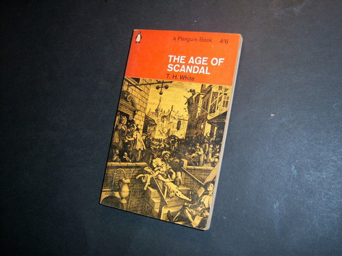 the age of scandal. t h white.  with illustrations