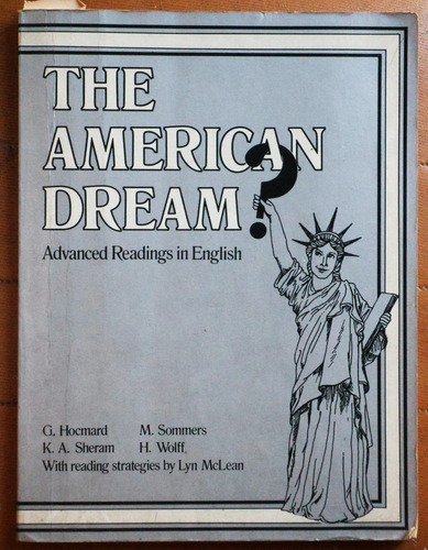 the american dream? / hocmard, sheram, sommers, wolff
