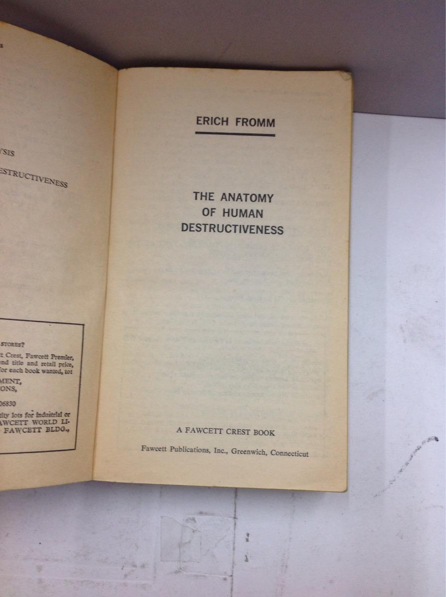 The Anatomy Of Humano Destructiveness Erich Fromm 20000 En
