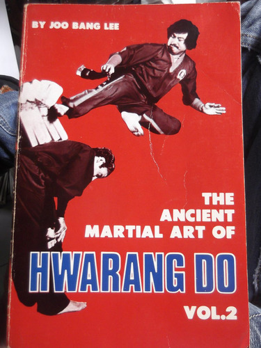 the ancient art of hwarang do vol 2 joo bang lee en ingles