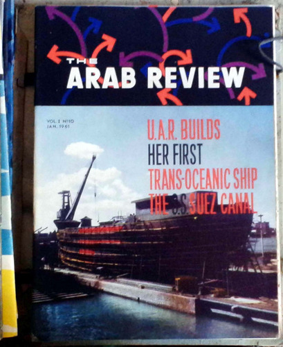 the arab review  - cairo - vol.i n°10 jan  1961 62p muy buen