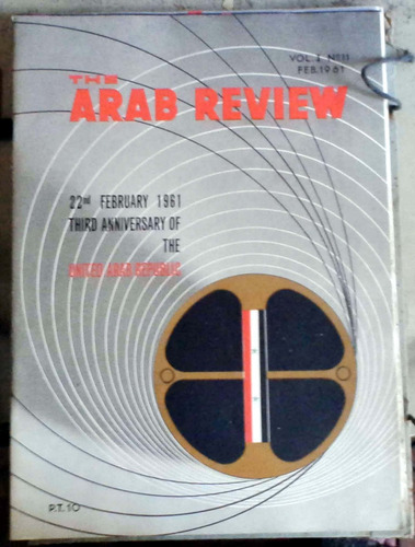 the arab review  - cairo - vol.i n°11 feb 1961 61p muy buen