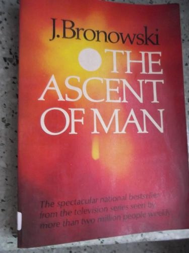the ascent of man j bronowski en ingles ilustrado miniserie