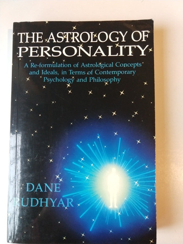 the astrology of personality dane rudhyar