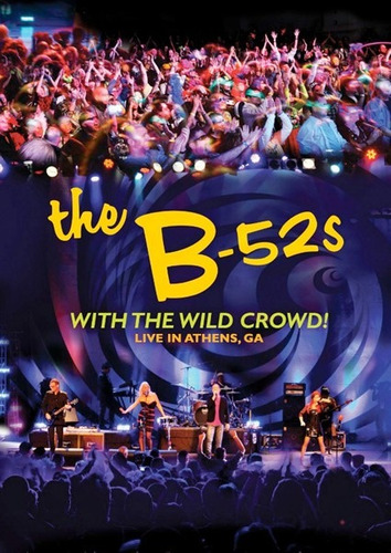 the b-52´s - with the wild crowd! live in athens