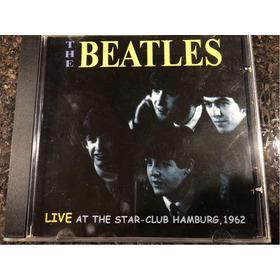 The Beatles - Live At The Star Club Hamburg 1962 Cd