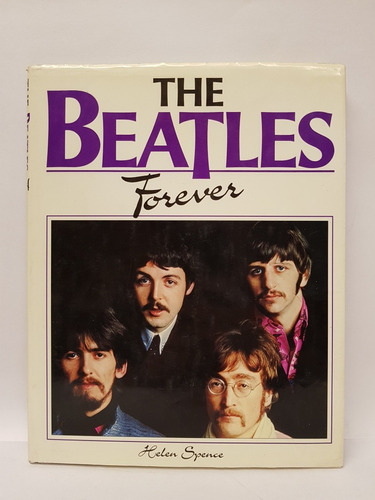 the beatles forever - helen spence