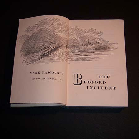 the bedford incident . mark rascovich