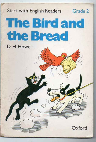 the bird and the bread - d h howe