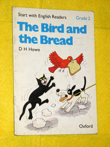 the bird and the bread - grade 2 - d h howe - oxford