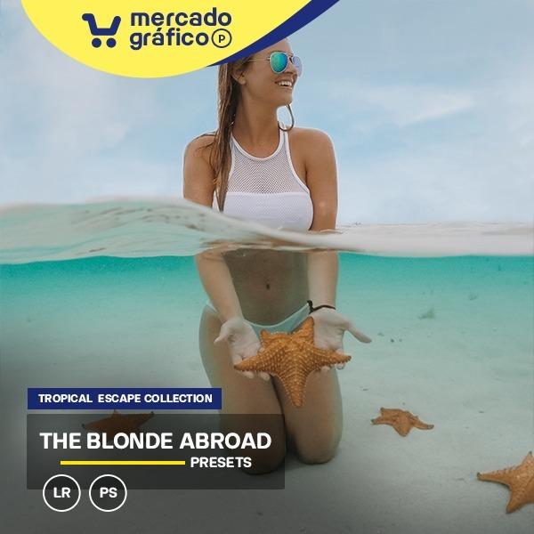 0142325a95fb The Blonde Abroad - Tropical Escape Presets  Lightroom + Acr - R  12 ...