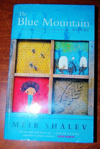 the blue mountain - meir shalev  - en ingles