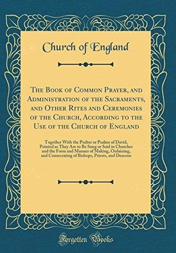 the book of common prayer, and administration of the sacrame