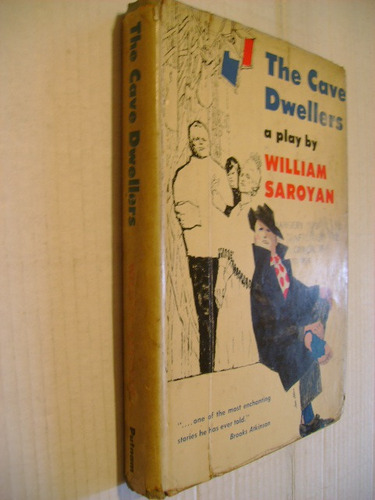 the cave dwellers william saroyan