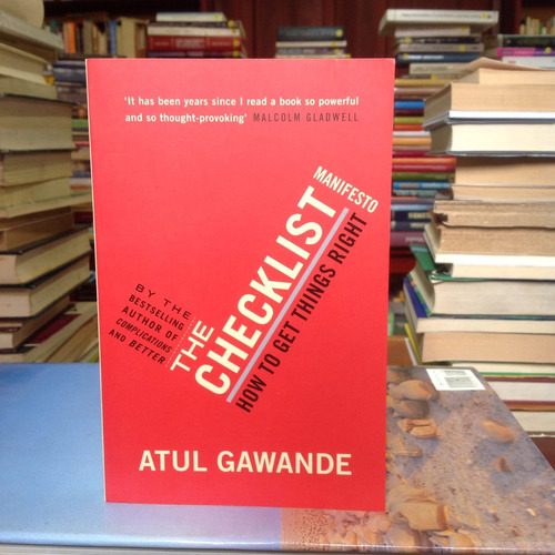 the checklist manifesto. atul gawande. ed. profile.