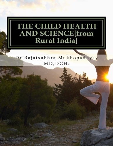 the child health and science[from rural india] : rajatsubhr