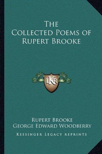 The Collected Poems Of Rupert Brooke Rupert Brooke