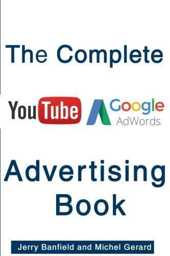the complete google adwords and youtube advertising book :
