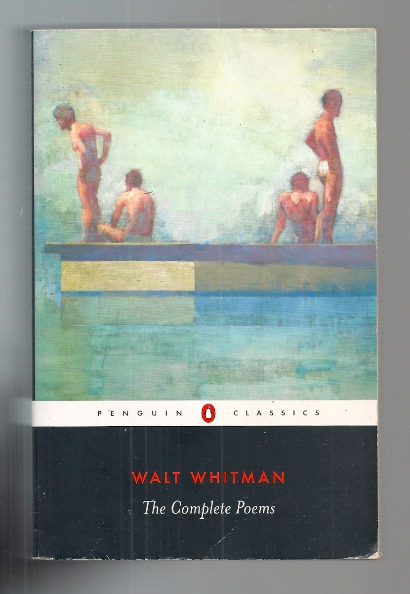 The Complete Poems Walt Whitman Penguin Classics 60000