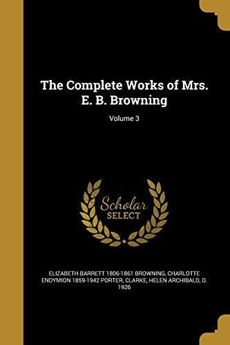 the complete works of mrs. e. b. browning; volume 3 : eliza