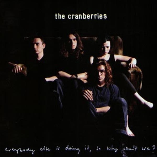 the cranberries everybody else is doing it so why can t we r 63
