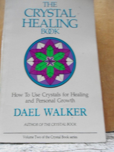 the cristal healing book how to use crystals for healing