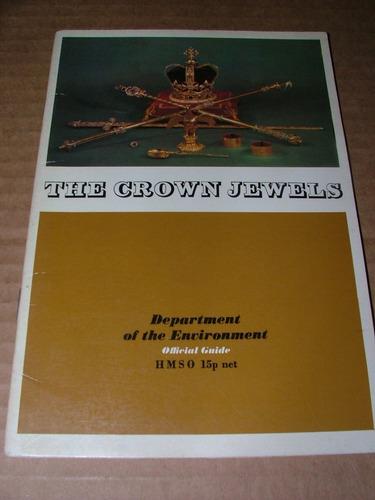 the crown jewels  guia oficial das jóias da coroa britânica
