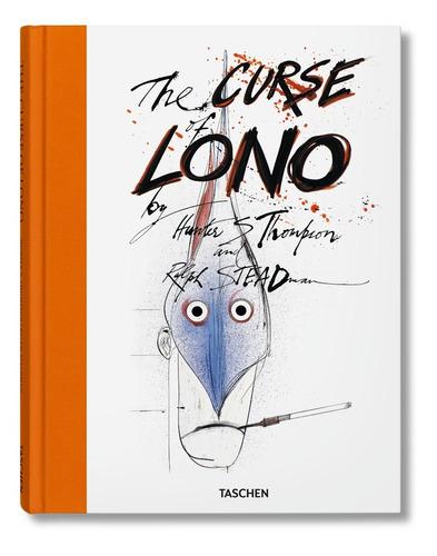 the curse of lono- hunter s. thompson/ralph steadman (libro)