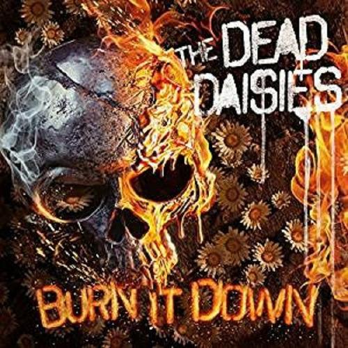 the dead daisies:burn it down(álbum 2018/motley crue/journey