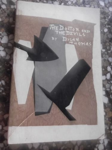 the doctor and the devils by dylan thomas en ingles original