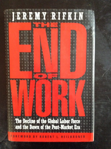 the end of work - jeremy rifkin