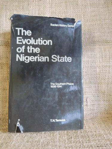 the evolution of the nigerian state - t. n. tamuno - longman